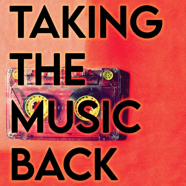 Taking the Music Back Podcast